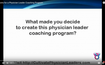 Reasons for Creating a Physician Leader Coaching Program